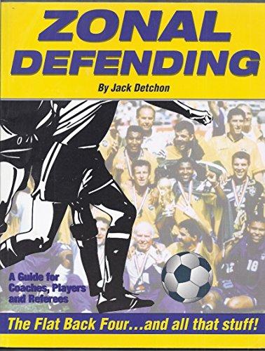 Zonal Defending: Detchon,Jack