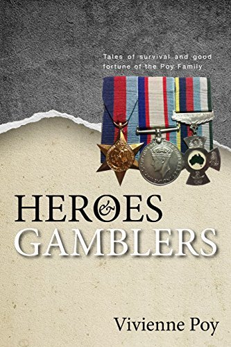 9781896501109: Heroes & Gamblers: Tales of Survival and Good Fortune of the Poy Family