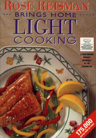 9781896503004: Title: Rose Reisman Brings Home Light Cooking