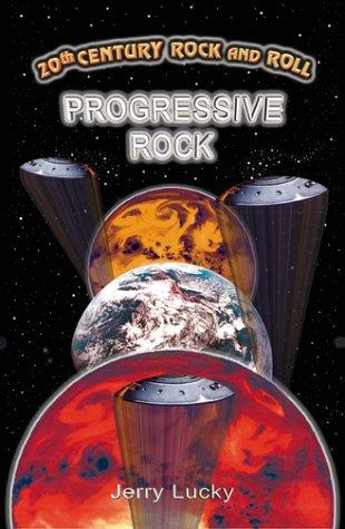 20th Century Rock & Roll-Progressive Rock: Lucky, Jerry