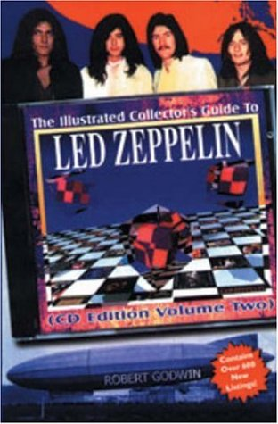 9781896522425: The Illustrated Collector's Guide to Led Zeppelin: Volume 2 CD Edition