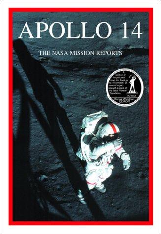 9781896522562: Apollo 14: The NASA Mission Reports: Apogee Books Space Series 14