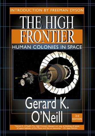 9781896522678: The High Frontier: Human Colonies in Space