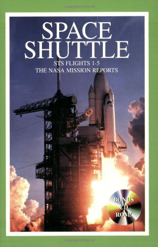 Space Shuttle. STS Flights 1-5 : The NASA Mission Reports