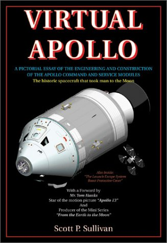 9781896522944: Virtual Apollo: A Pictorial Essay of the Engineering and Construction of the Apollo Command and Service Modules