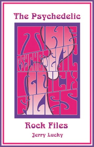 9781896522975: Lucky, J: Psychedelic Rock Files