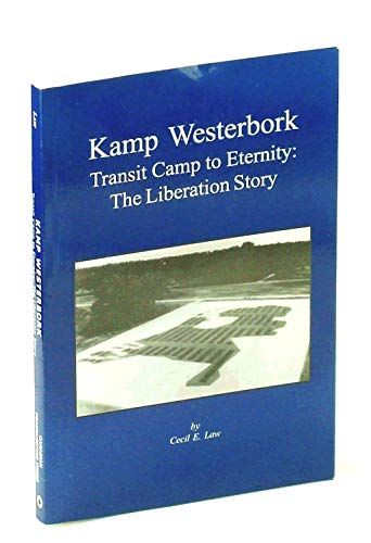 9781896551357: Kamp Westerbork Transit Kamp to Eternity : The Liberation Story