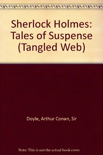 9781896552019: Sherlock Holmes: Tales of Suspense (Tangled Web)