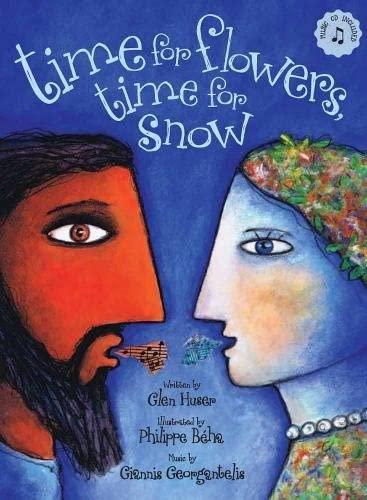 Time for Flowers Time for Snow (Book & CD): Huser, Glen