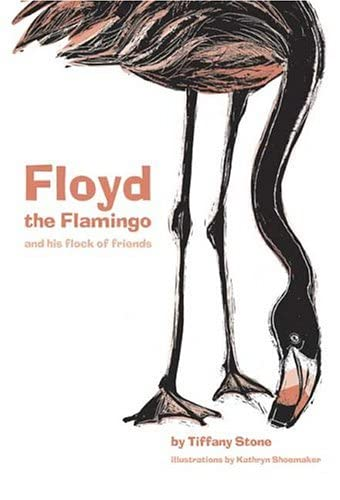 9781896580586: Floyd the Flamingo and His Flock of Friends