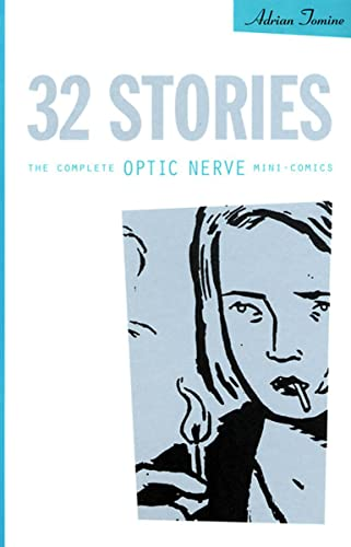 9781896597003: 32 Stories: The Complete Optic Nerve Mini-Comics