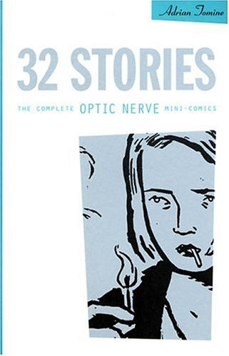9781896597010: 32 Stories: The Complete Optic Nerve Mini-Comics