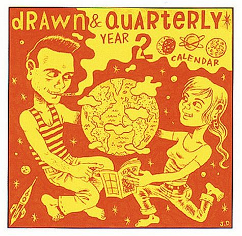 Drawn & Quarterly 2000 Calendar (1896597289) by Chester Brown; Joe Matt; David Collier; Jason Lutes; Maurice Vellekoop; Julie Doucet