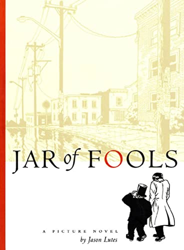 Jar Of Fools. A Picture Novel