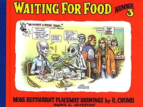Waiting for Food: Crumb, Robert
