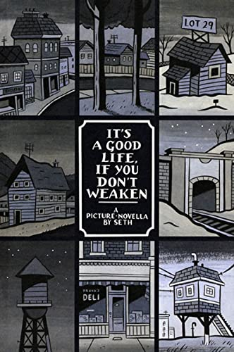 9781896597706: It's a Good Life, If You Don't Weaken: A Picture Novella