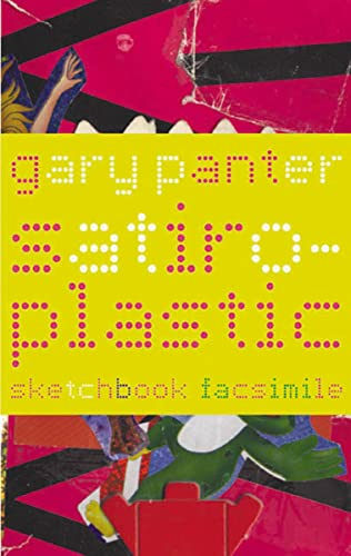 Satiro-Plastic: The Sketchbook of Gary Panter (1896597866) by Panter, Gary