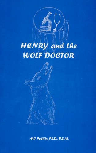 9781896629100: Henry and the Wolf Doctor