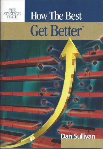 9781896635040: How the Best Get Better