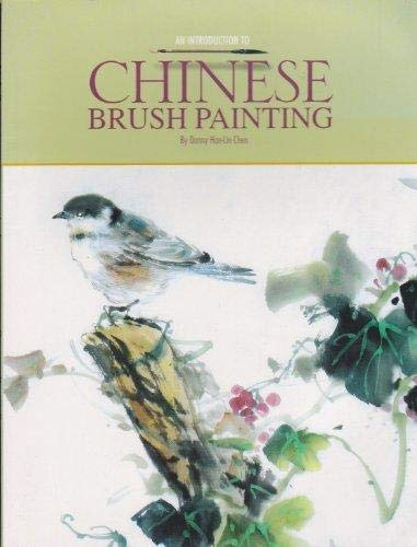An Introduction to Chinese Brush Painting: Danny Han-Lin Chen
