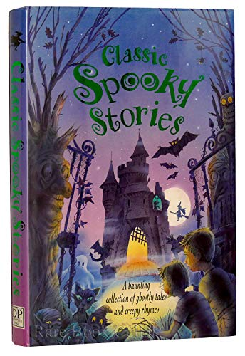 9781896639840: Classic Spooky Stories : A Creepy Collection of Spooky Tales