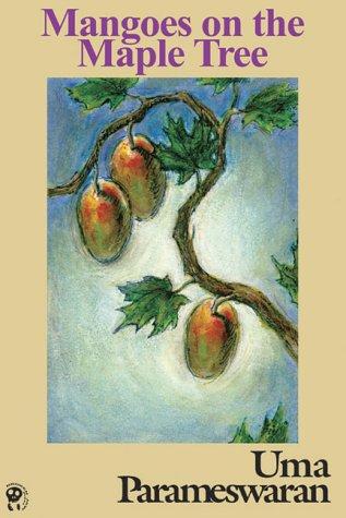 9781896647791: Mangoes on the Maple Tree