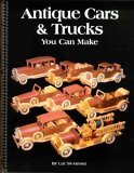 Antique Cars & Trucks You Can Make: Luc St-Amour