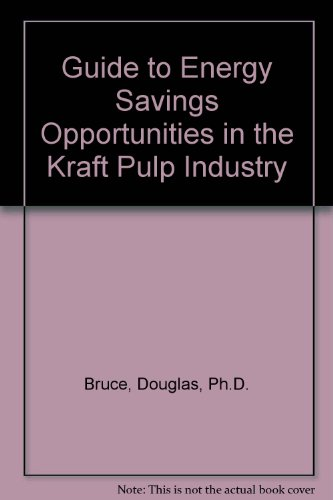 9781896742519: Guide to Energy Savings Opportunities in the Kraft Pulp Industry
