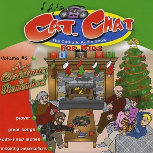 Cat. Chat Vol. 5: A Christmas to Remember: Catholic Word