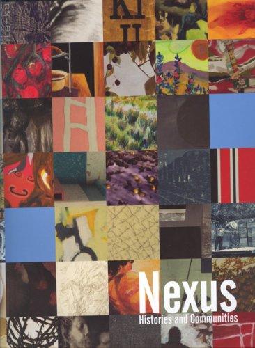 Nexus: Histories and Communities: WYLIE, Liz: KELOWNA