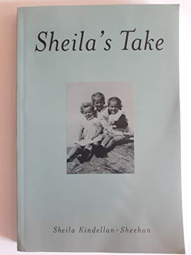 Sheila's Take: Sheehan, Sheila Kindellan
