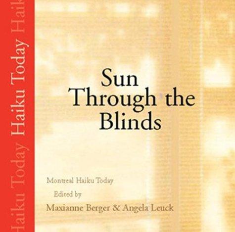9781896754321: Sun Through The Blinds: Montreal Haiku Today