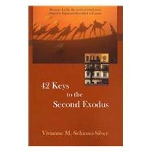 42 Keys to the Second Exodus: Memoir of a Life, the Seeds of Which Were Planted in Egypt and ...