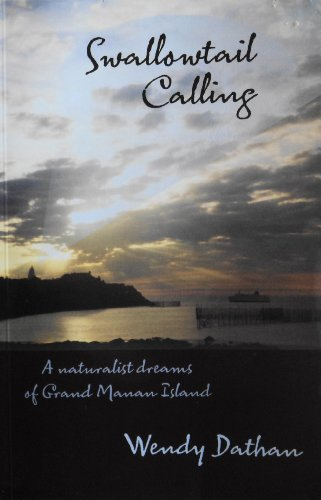 9781896754765: Swallowtail Calling: A Naturalist Dreams of Grand Manan Island