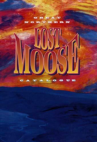 Lost Moose Catalogue