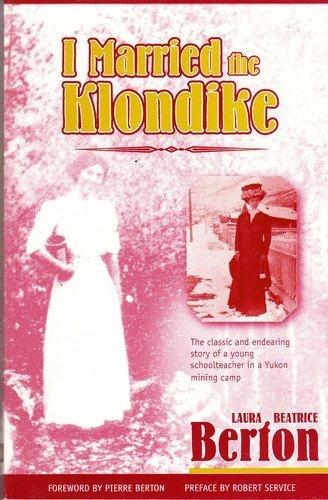 9781896758084: I Married the Klondike