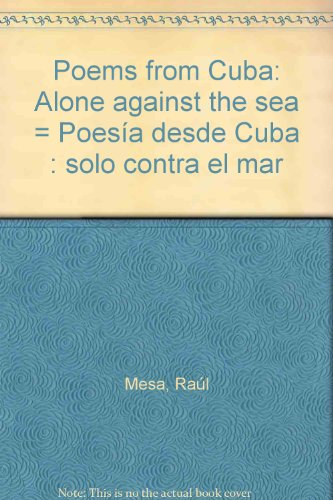 9781896761121: Poems from Cuba: Alone Against the Sea