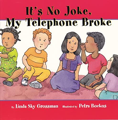 9781896764450: It's No Joke My Telephone Broke (I'm a Great Little Kid)