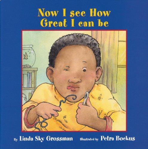 9781896764467: Now I See How Great I Can Be (I'm a Great Kid Series)