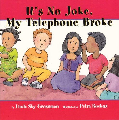 9781896764511: It's No Joke My Telephone Broke (I'm a Great Kid Series)