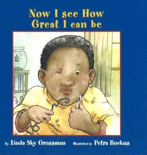 9781896764528: Now I See How Great I Can Be (I'm a Great Kid Series)