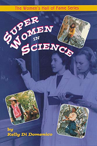 9781896764665: Super Women in Science (Women's Hall of Fame Series)