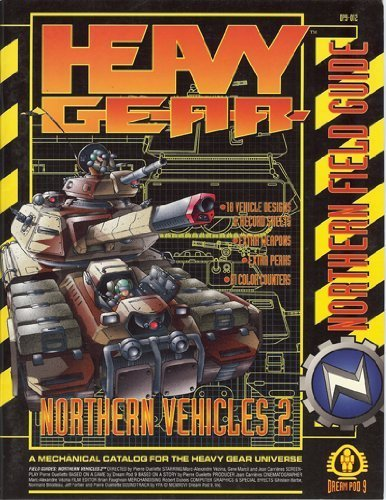 9781896776019: Heavy Gear: Northern Field Guide (Heavy Gear Northern Field Guide, Northern Vehicles 2)