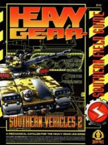 Heavy Gear: Southern Vehicles 2 (Southern Field Guide)