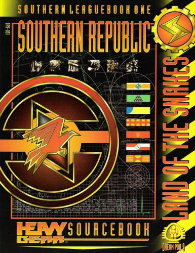 9781896776194: Southern Republic, Land of the Snakes - Southern Leaguebook One (Heavy Gear)