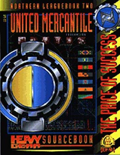 9781896776460: Northern Leaguebook 2: United Mercantile Federation: Heavy Gear Sourcebook: The Price of Success