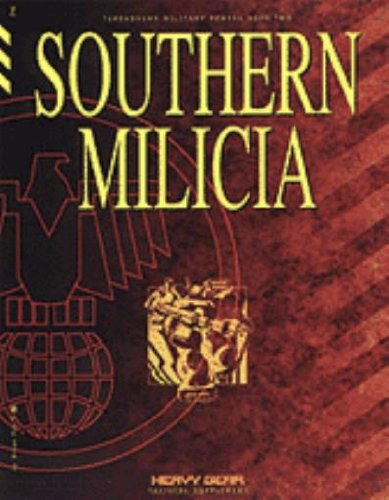 9781896776545: Southern Milicia (Heavy Gear Tactical Supplement, Terranovan Military Powers Book Two)