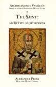 9781896800103: The Saint: Archetype of Orthodoxy