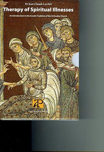 Therapy of Spiritual Illness, 3 Volume Set: Jean-Claude Larchet