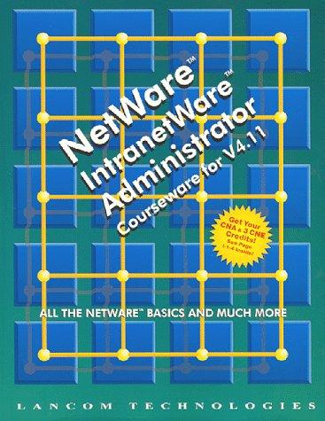 9781896814131: NetWare/IntranetWare Administrator Courseware for V4.11